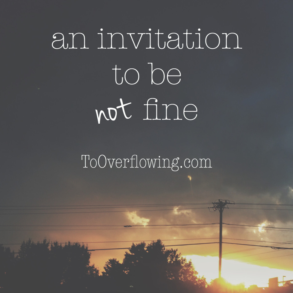 an invitation to be not fine