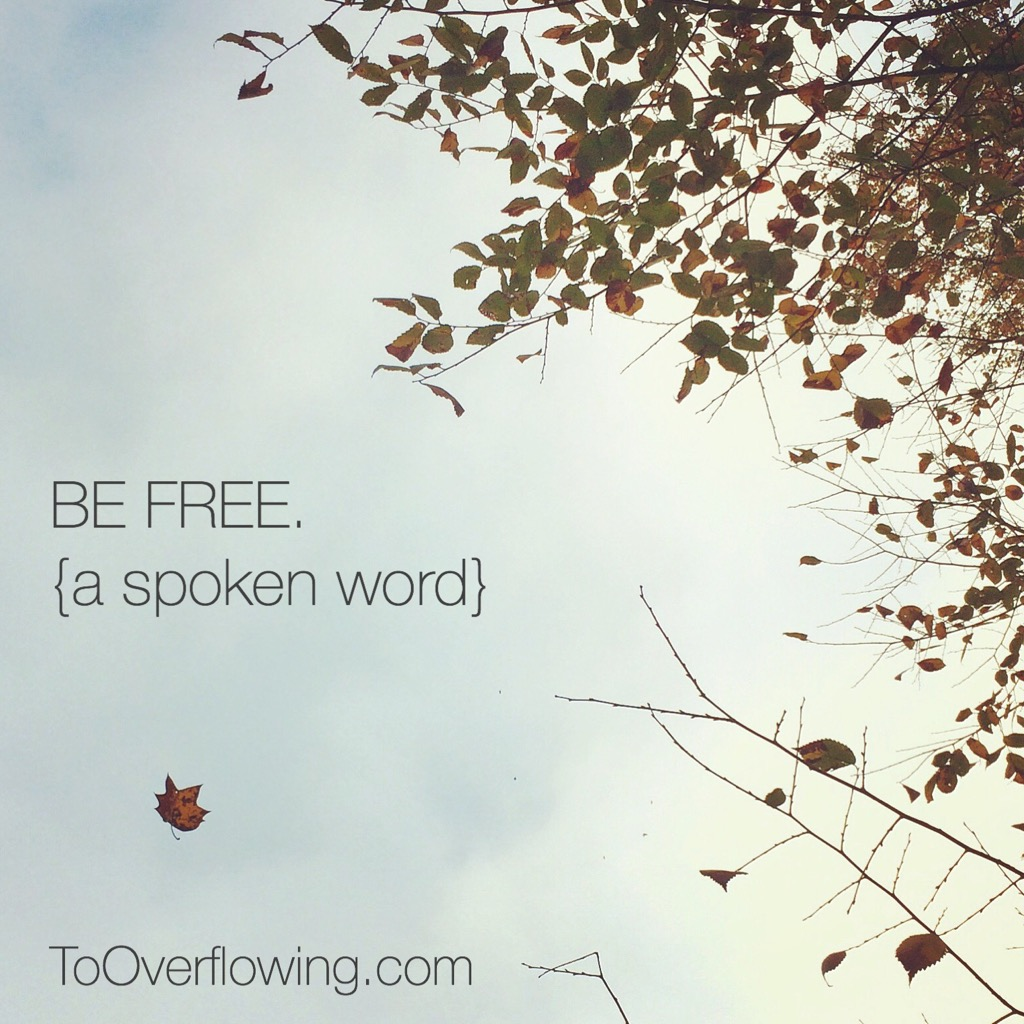 Be free spoken word